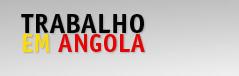 trabalho angola